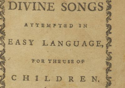 Divine Songs Attempted in Easy Language, for the Use of Children