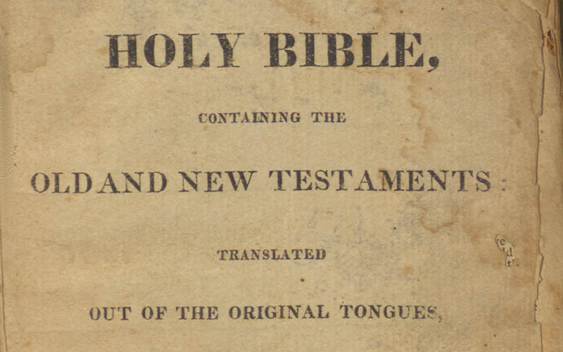 The Holy Bible: containing the Old and New Testaments: translated out of the original tongues, and with the former translations diligently compared and revised.