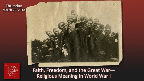 Webcast: Faith, Freedom, and the Great War—Religious Meaning in World War I