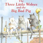 """""""Three Little Wolves and the Big Bad Pig"""""""